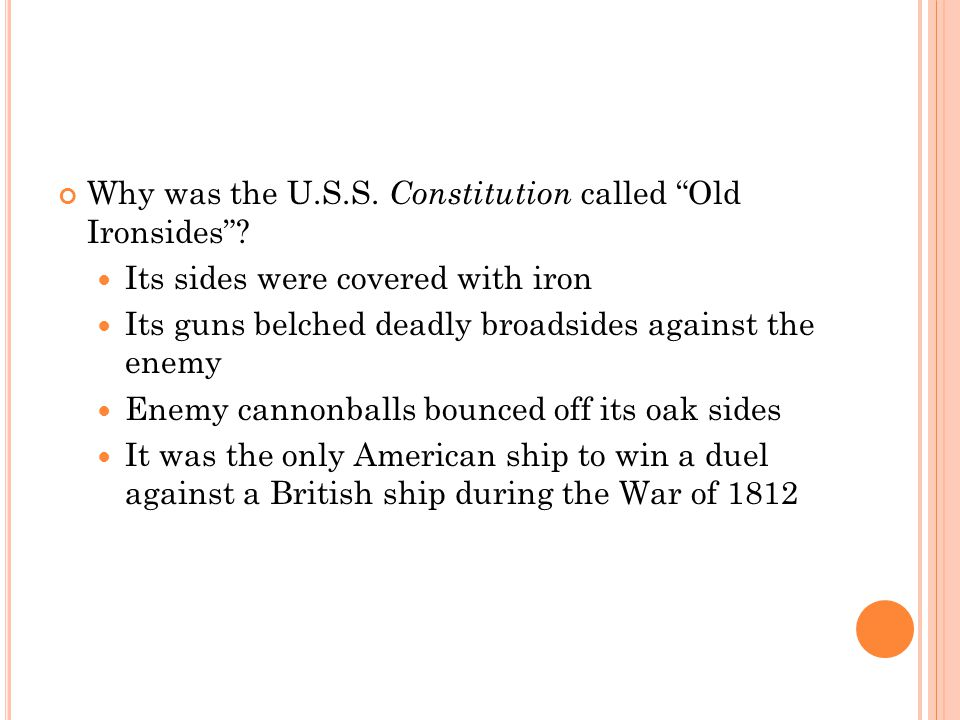 Why was the U.S.S. Constitution called Old Ironsides