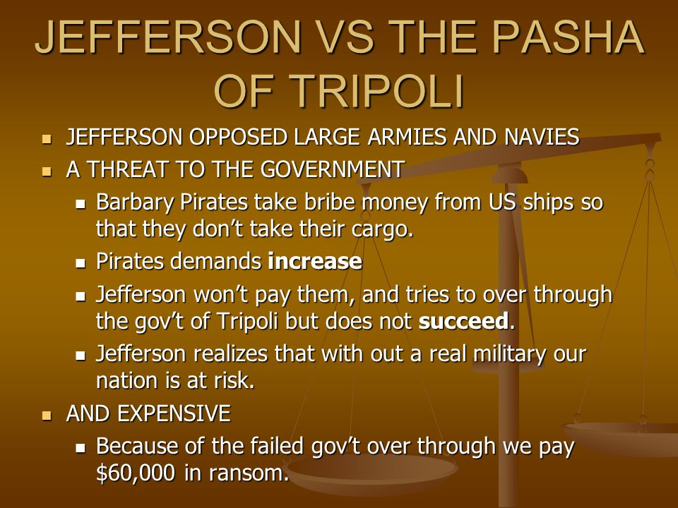 JEFFERSON VS THE PASHA OF TRIPOLI