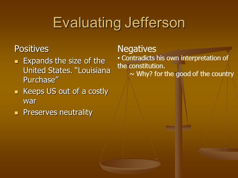 Evaluating Jefferson Positives Negatives