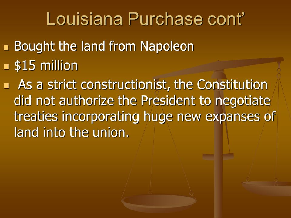 Louisiana Purchase cont'