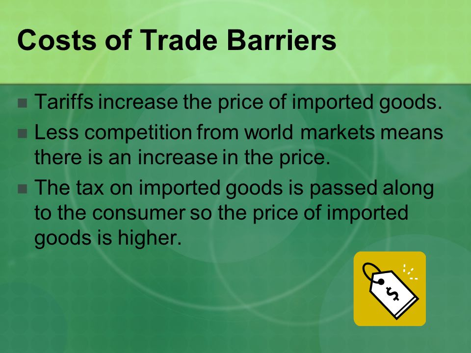 Costs of Trade Barriers