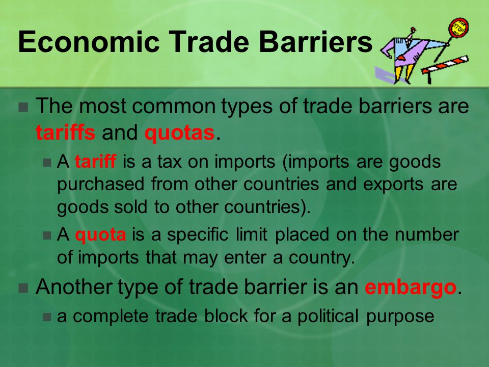 Economic Trade Barriers