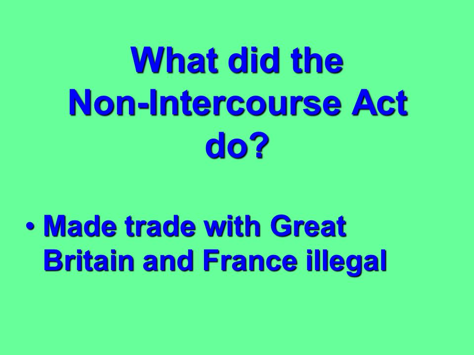 What did the Non-Intercourse Act do