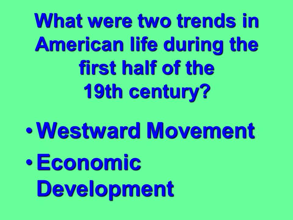Westward Movement Economic Development