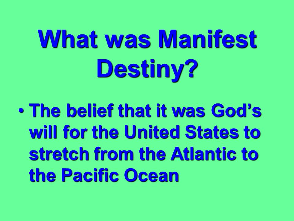 What was Manifest Destiny