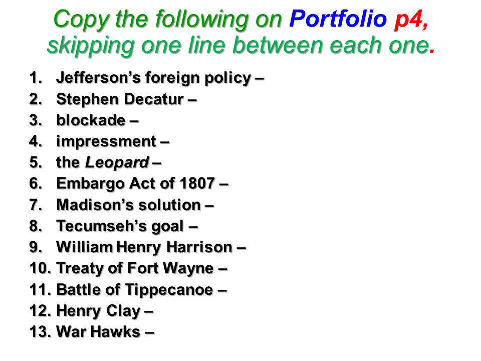 Copy the following on Portfolio p4, skipping one line between each one.