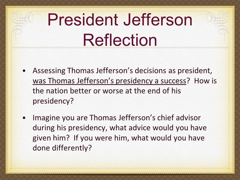 President Jefferson Reflection