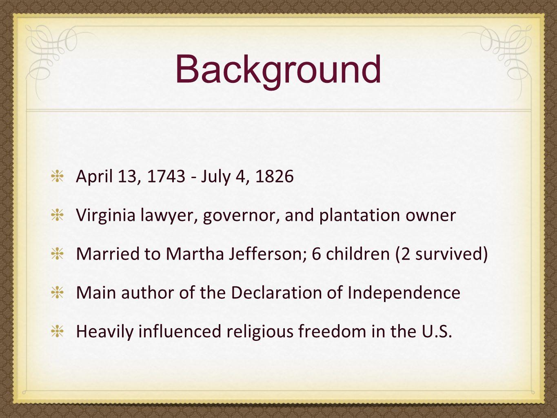Background April 13, 1743 - July 4, 1826