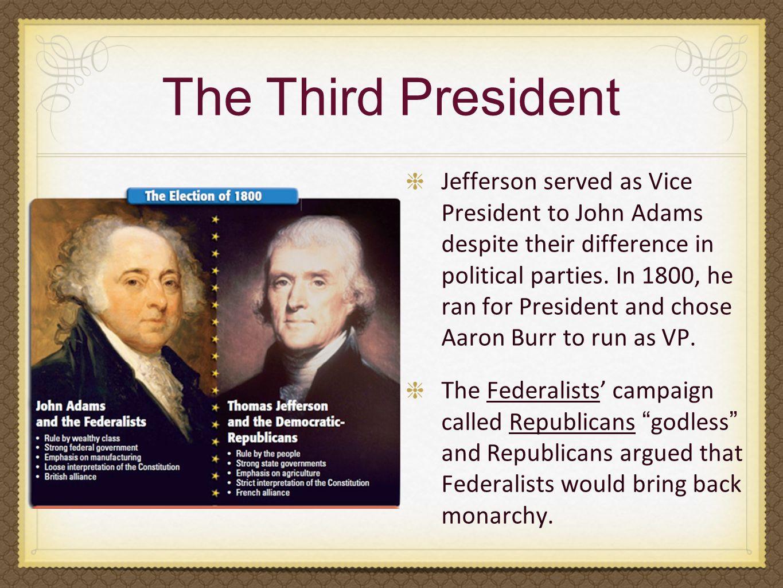 The Third President