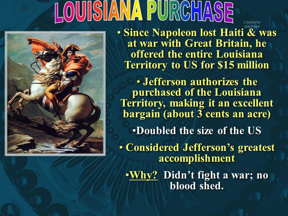 LOUISIANA PURCHASE Louisiana purchase.