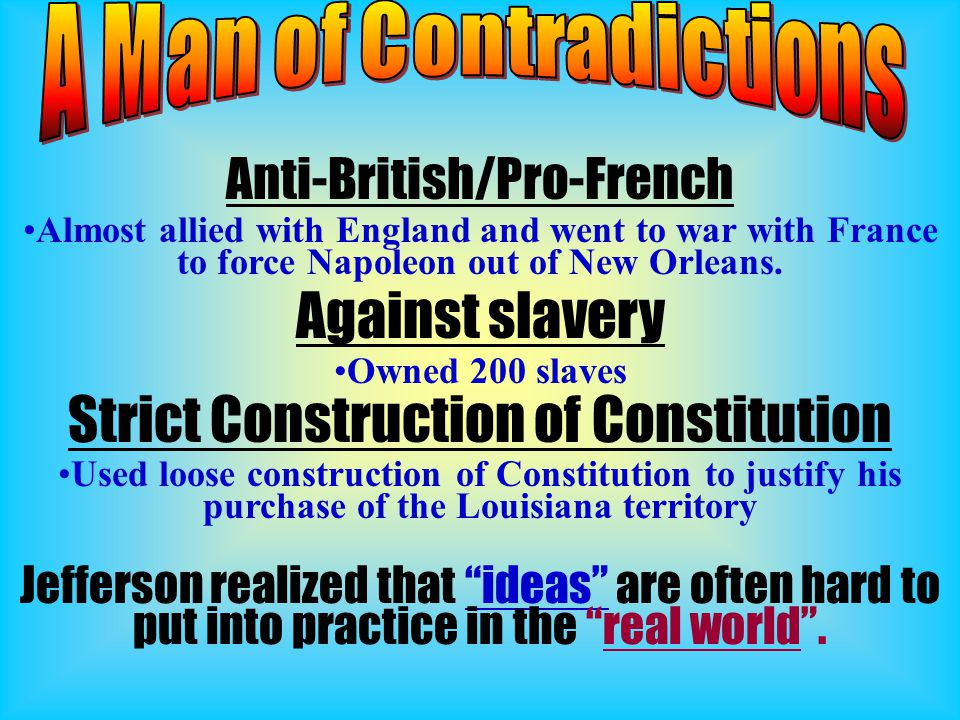 A Man of Contradictions