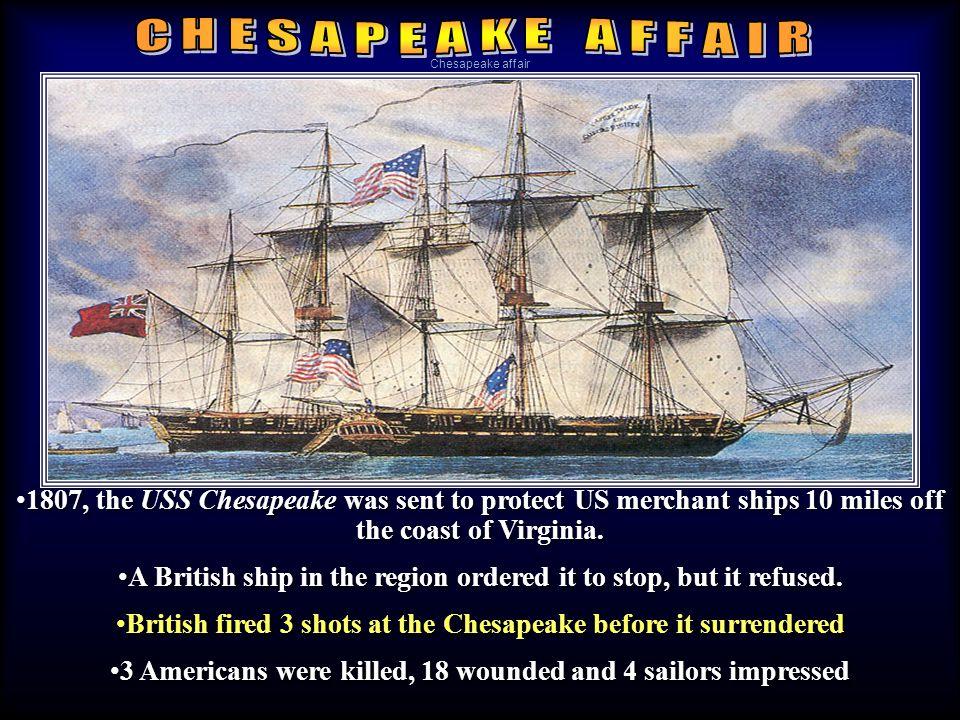 C H E S A P E A K E A F F A I R Chesapeake affair.