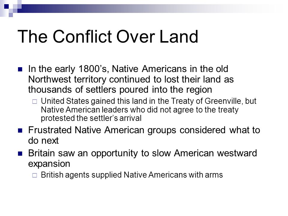 The Conflict Over Land