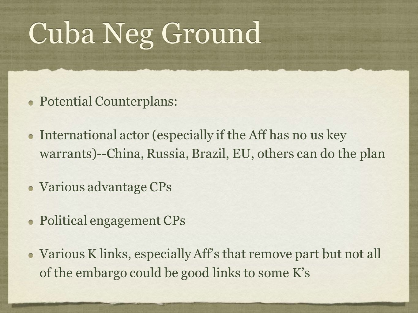 Cuba Neg Ground Potential Counterplans: