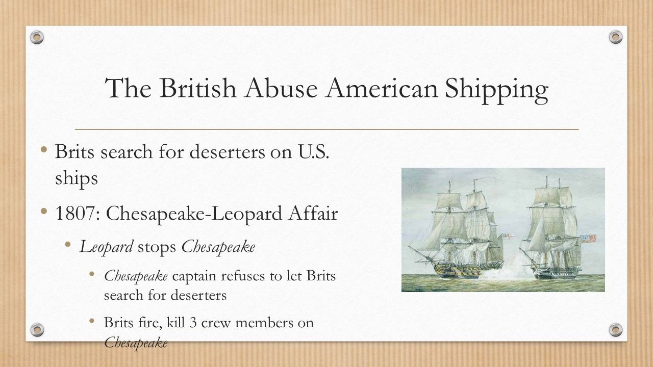 The British Abuse American Shipping