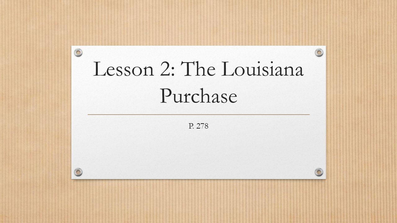 Lesson 2: The Louisiana Purchase