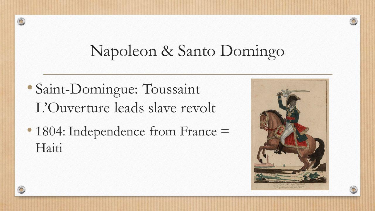 Napoleon & Santo Domingo