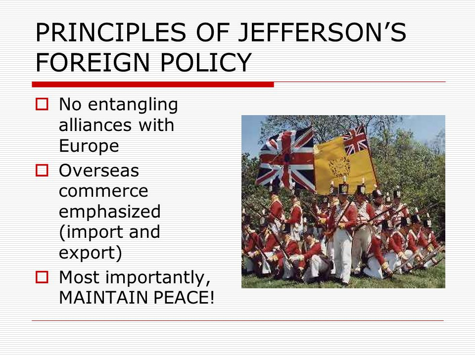 PRINCIPLES OF JEFFERSON'S FOREIGN POLICY
