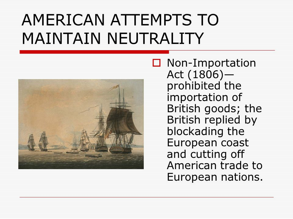 AMERICAN ATTEMPTS TO MAINTAIN NEUTRALITY
