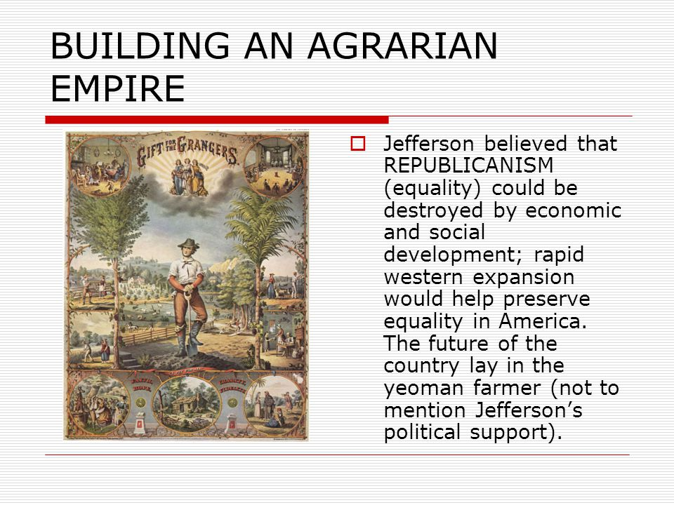 BUILDING AN AGRARIAN EMPIRE