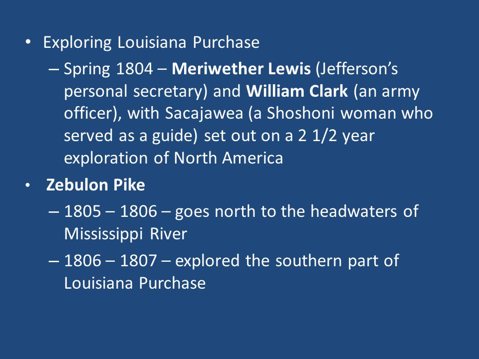 Exploring Louisiana Purchase