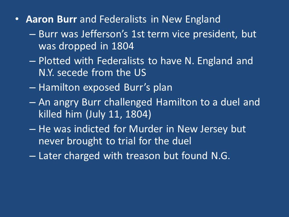 Aaron Burr and Federalists in New England