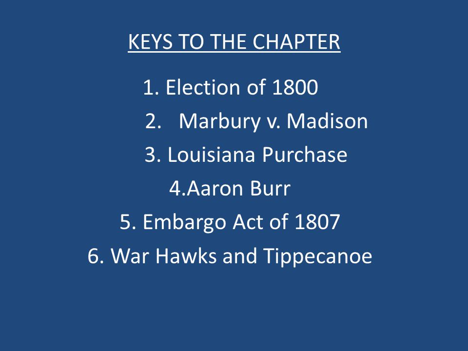 6. War Hawks and Tippecanoe