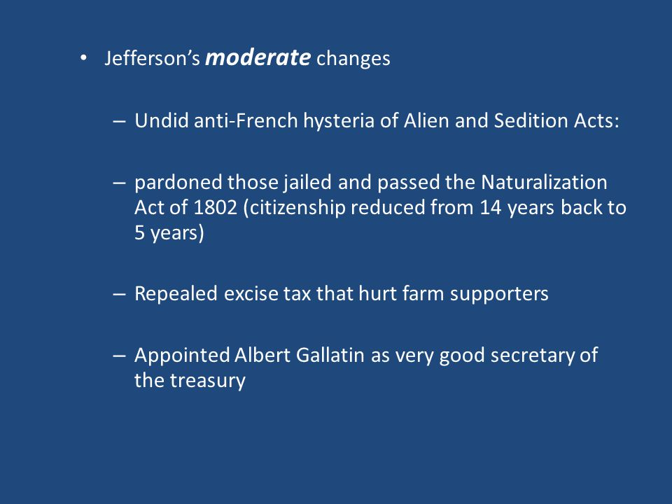 Jefferson's moderate changes