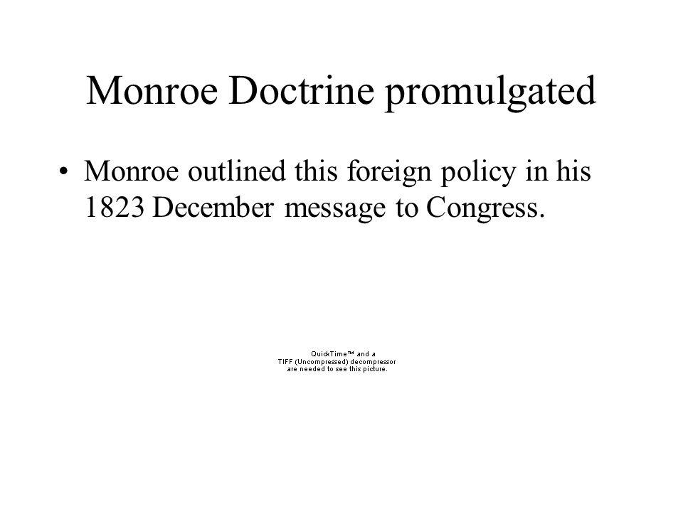 Monroe Doctrine promulgated