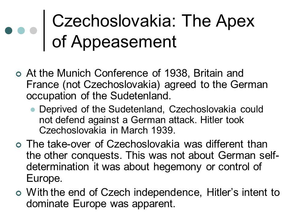 Czechoslovakia: The Apex of Appeasement