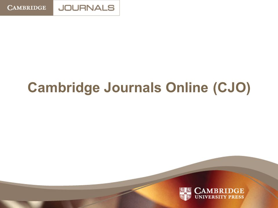 Cambridge Journals Online (CJO)