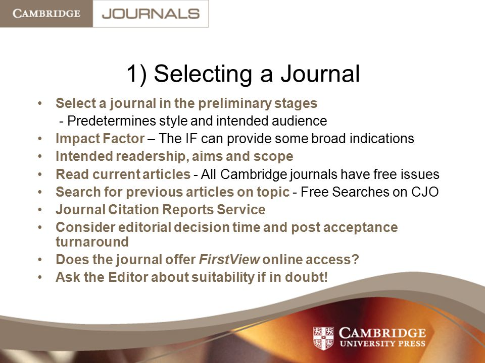 1) Selecting a Journal Select a journal in the preliminary stages