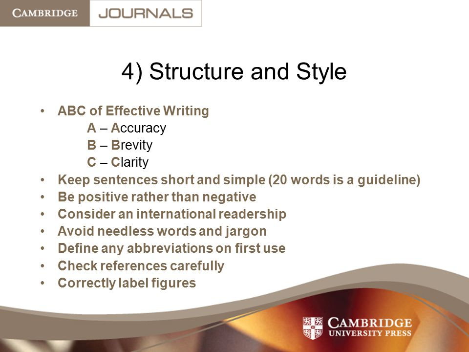 4) Structure and Style ABC of Effective Writing A – Accuracy