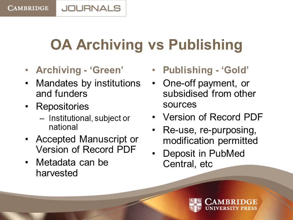 OA Archiving vs Publishing