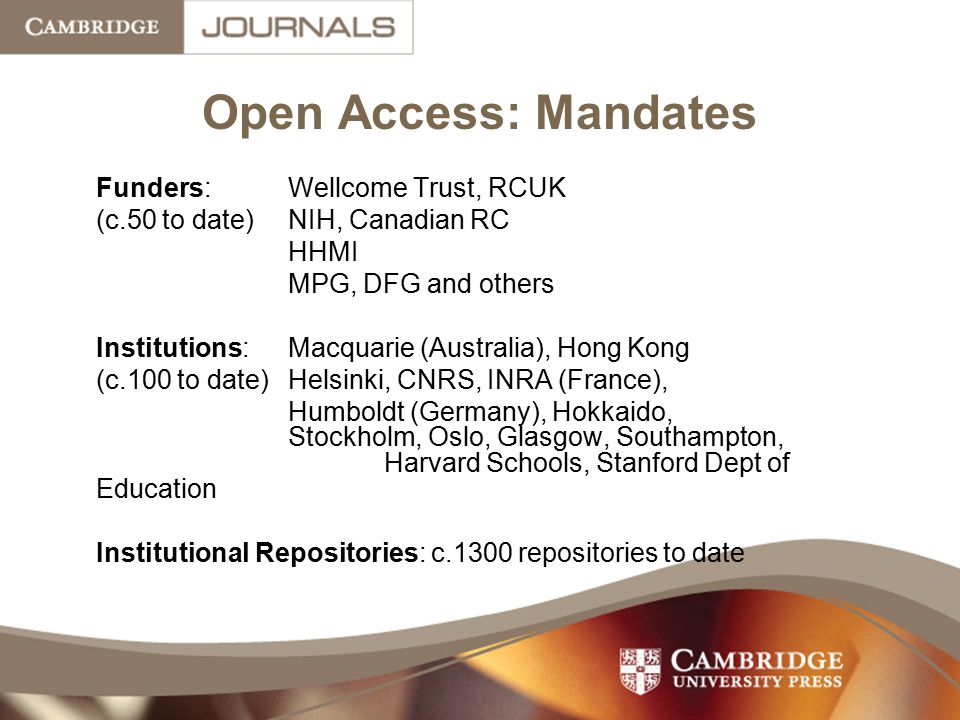 Open Access: Mandates Funders: Wellcome Trust, RCUK