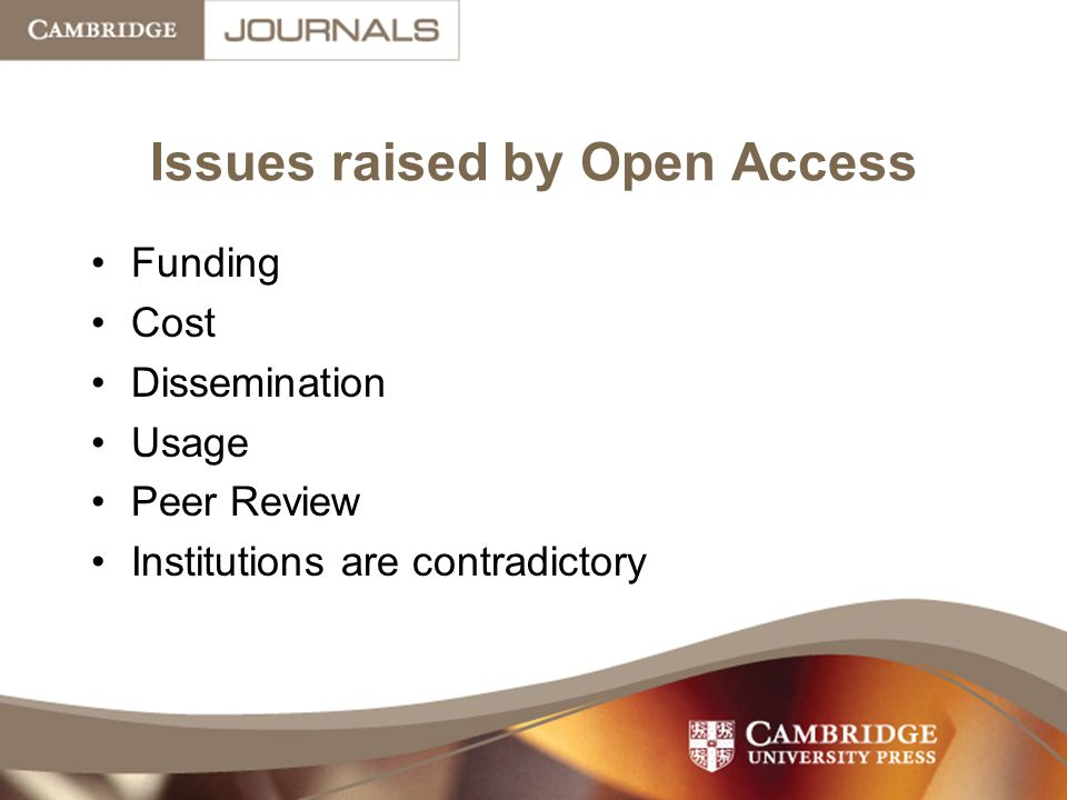 Issues raised by Open Access