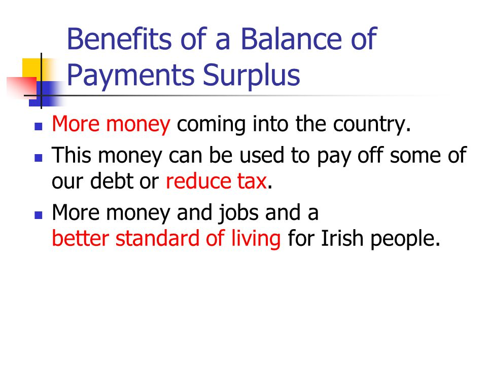 Benefits of a Balance of Payments Surplus
