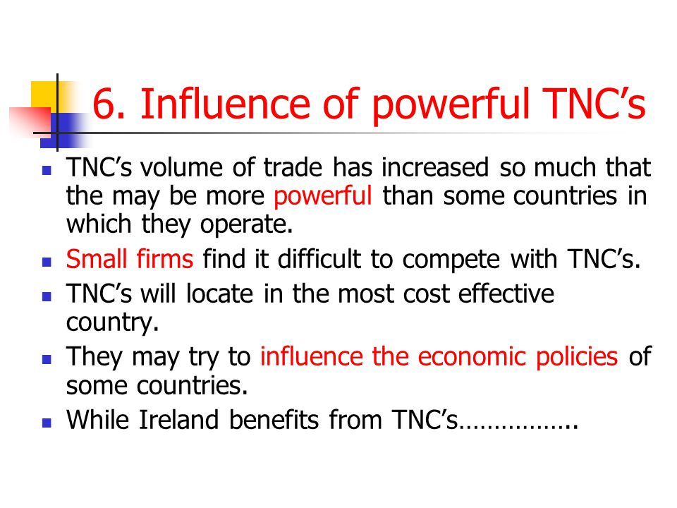 6. Influence of powerful TNC's