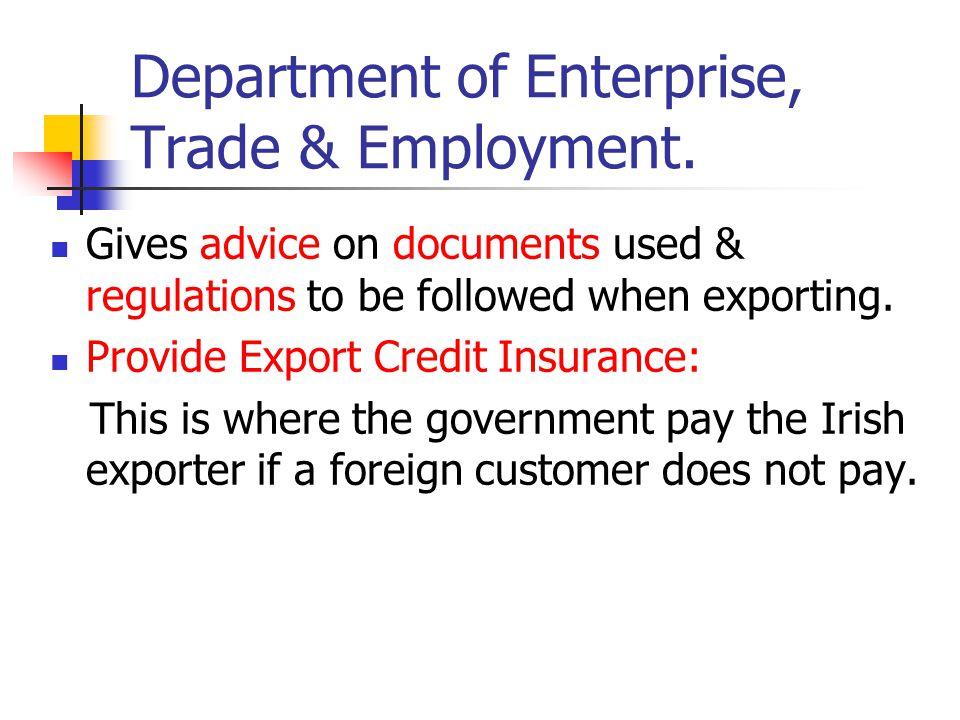 Department of Enterprise, Trade & Employment.