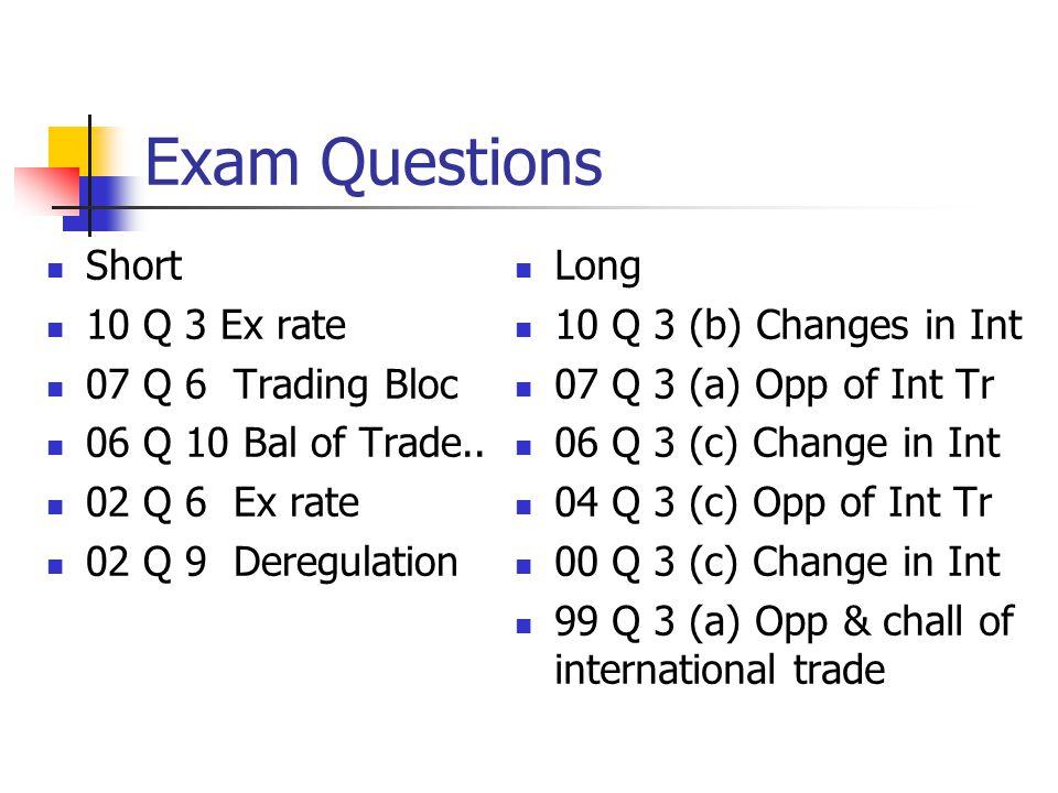 Exam Questions Short 10 Q 3 Ex rate 07 Q 6 Trading Bloc