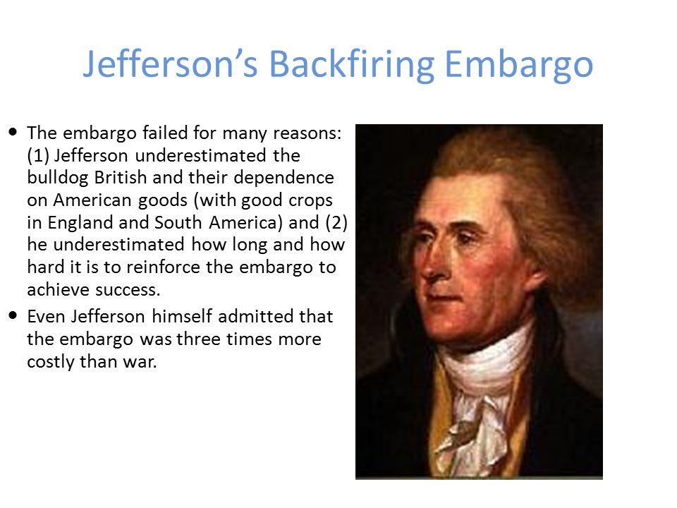 Jefferson's Backfiring Embargo