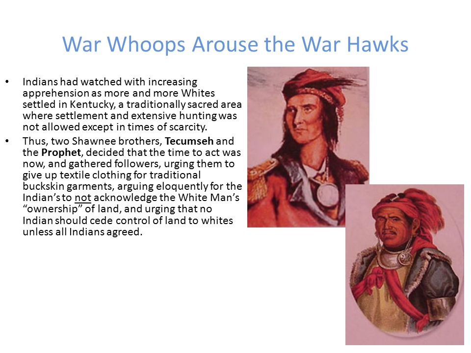 War Whoops Arouse the War Hawks