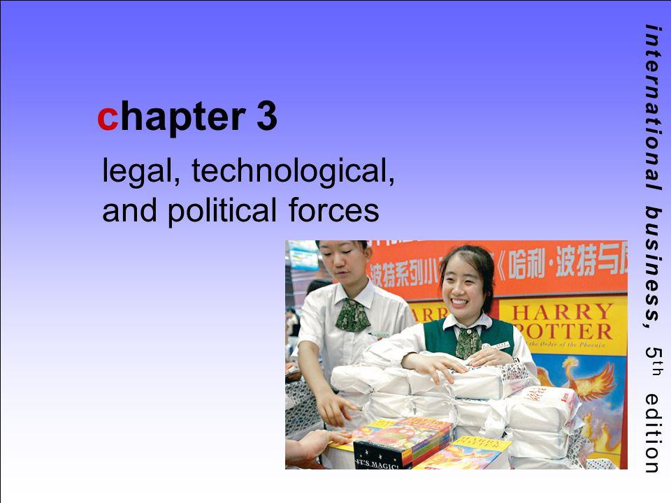 legal, technological, and political forces