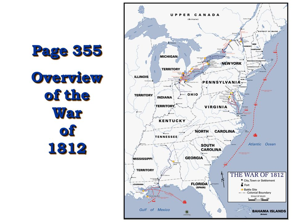 Page 355 Overview of the War of 1812