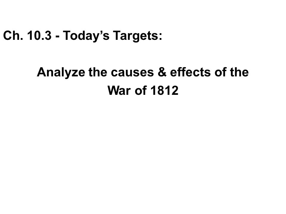 Analyze the causes & effects of the