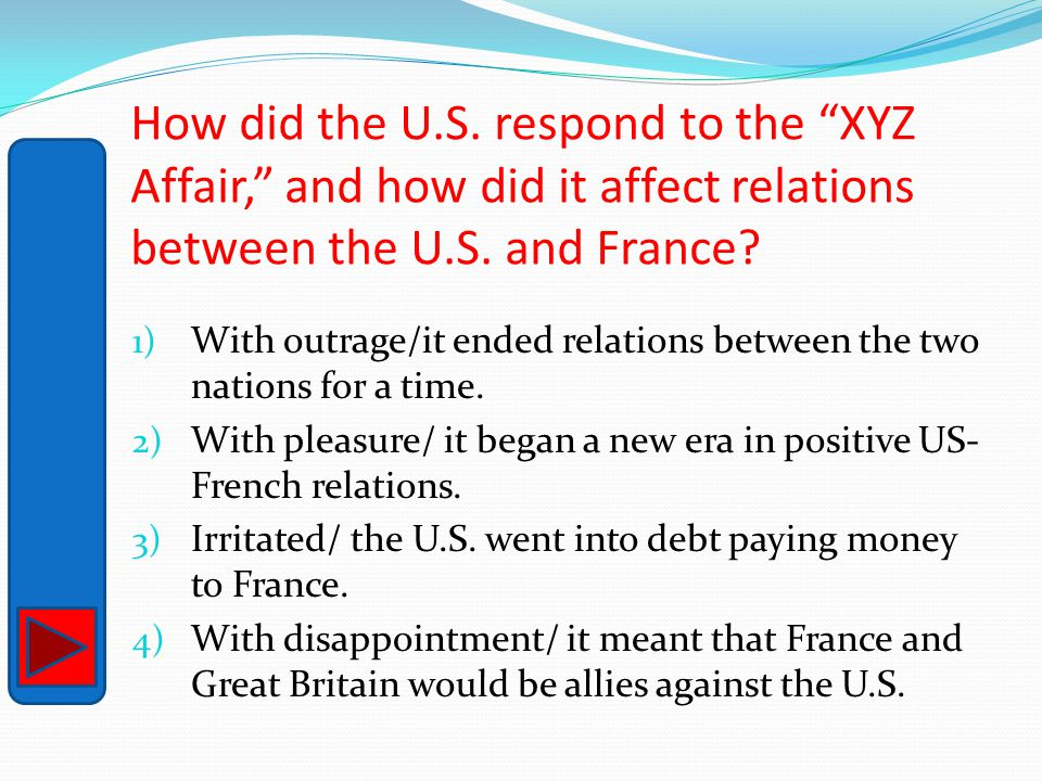 How did the U.S. respond to the XYZ Affair, and how did it affect relations between the U.S. and France