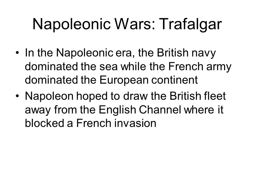 Napoleonic Wars: Trafalgar