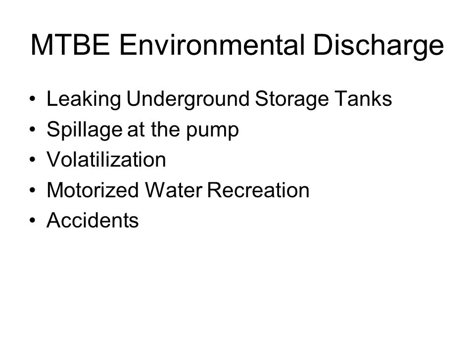MTBE Environmental Discharge