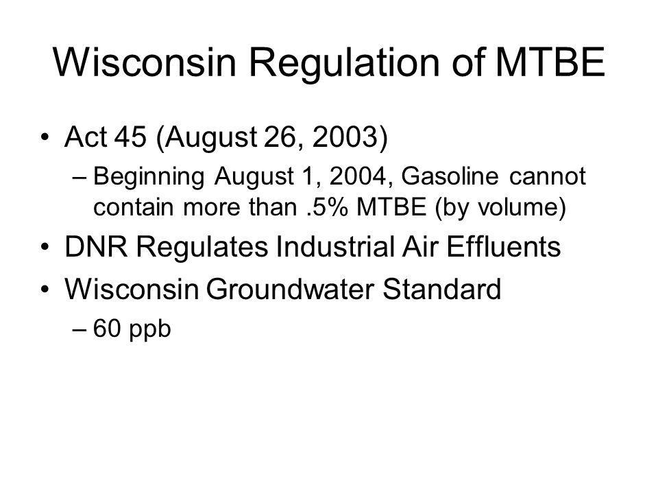 Wisconsin Regulation of MTBE