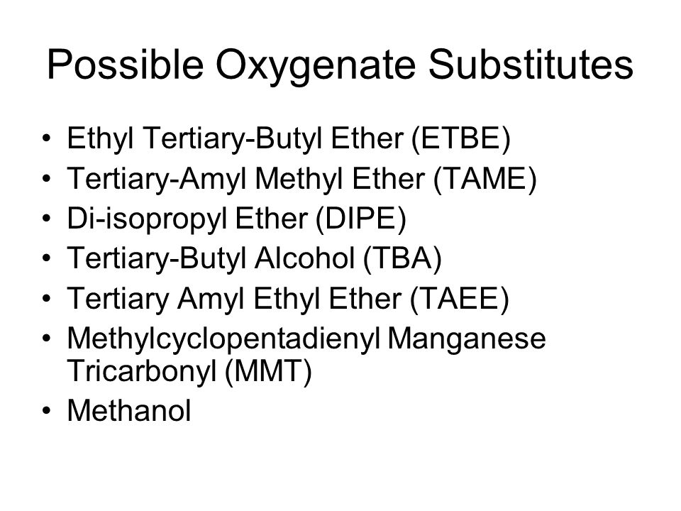 Possible Oxygenate Substitutes